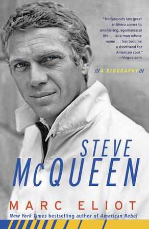 Steve McQueen by Marc Eliot