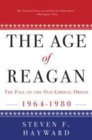 The Age of Reagan: The Fall of the Old Liberal Order