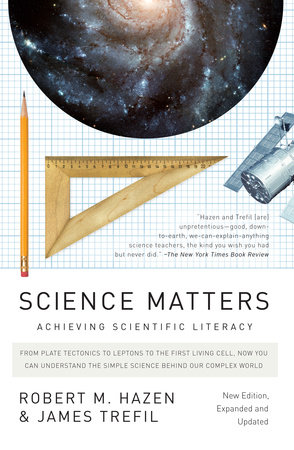 Science Matters by Robert M. Hazen and James Trefil