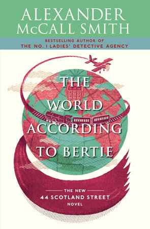 The World According to Bertie by Alexander McCall Smith