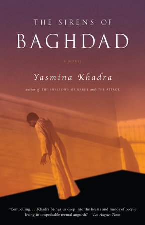 The Sirens of Baghdad by Yasmina Khadra