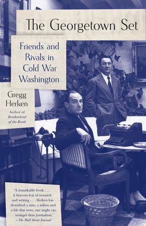 The Georgetown Set by Gregg Herken