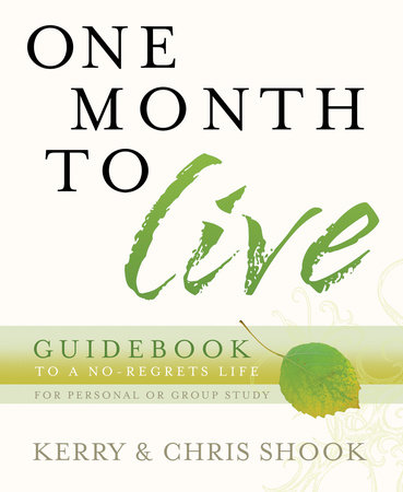 One Month to Live Guidebook by Kerry Shook and Chris Shook