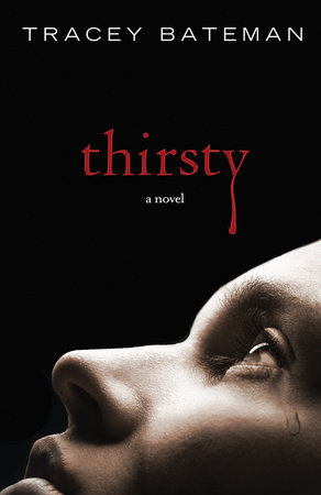Thirsty by Tracey Bateman