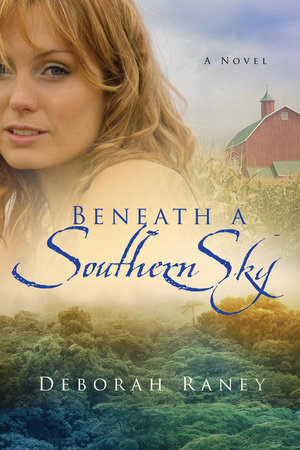 Beneath a Southern Sky by Deborah Raney
