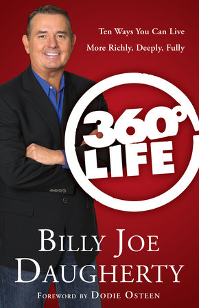 360-Degree Life by Billy Joe Daugherty