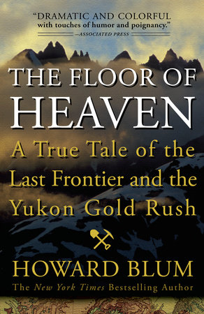 The Floor of Heaven by Howard Blum