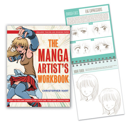 The Manga Artist's Workbook by Christopher Hart