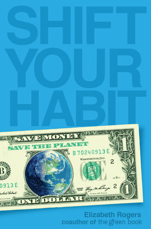 Shift Your Habit by Elizabeth Rogers