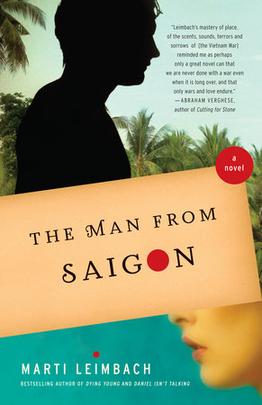 The Man From Saigon by Marti Leimbach