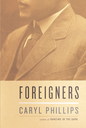 Foreigners by Caryl Phillips