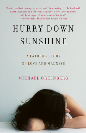 Hurry Down Sunshine by Michael Greenberg