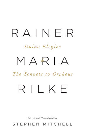 Duino Elegies & The Sonnets to Orpheus by Rainer Maria Rilke