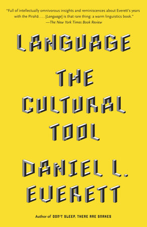 Language by Daniel L. Everett
