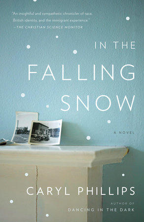 In the Falling Snow by Caryl Phillips