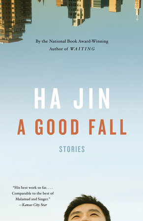A Good Fall by Ha Jin