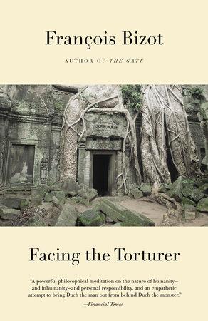 Facing the Torturer by Francois Bizot