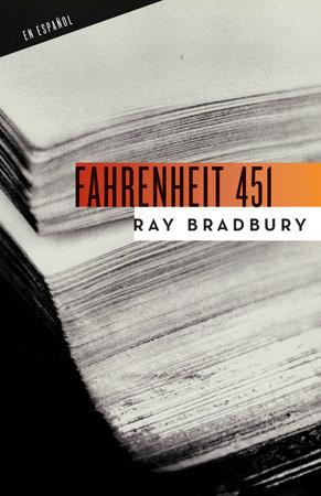 Fahrenheit 451 (Spanish Edition) by Ray Bradbury