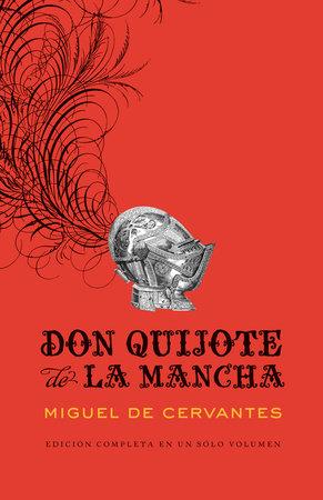 Don Quijote de la Mancha by Miguel Cervantes