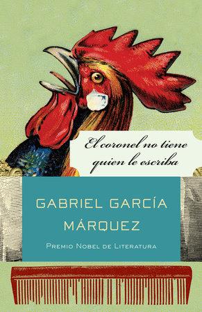 El coronel no tiene quien le escriba by Gabriel García Márquez