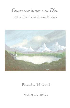 Conversaciones con Dios by Neale Donald Walsch