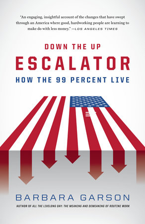Down the Up Escalator by Barbara Garson