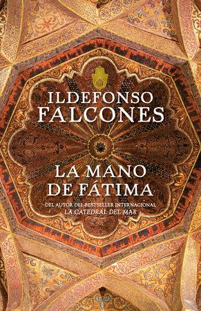 La mano de Fátima by Ildefonso Falcones