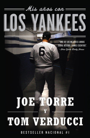 Mis años con los Yankees by Joe Torre and Tom Verducci