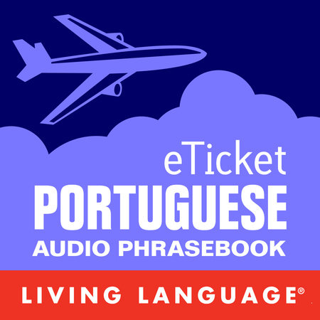 eTicket Portuguese by Living Language