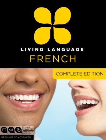 Living Language French, Complete Edition by Living Language