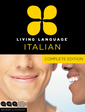Living Language Italian, Complete Edition by Living Language