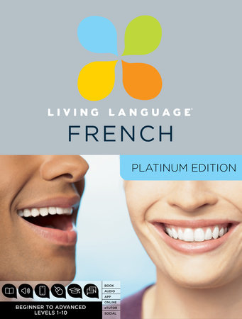 Living Language French, Platinum Edition by Living Language