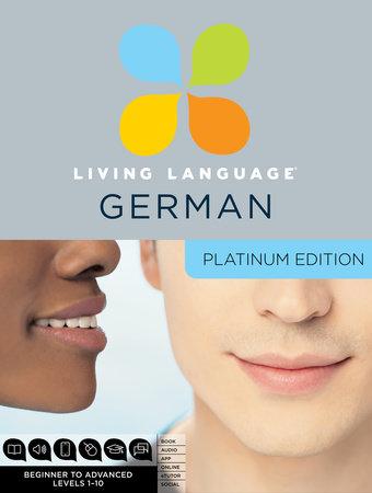 Living Language German, Platinum Edition by Living Language