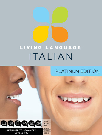 Living Language Italian, Platinum Edition by Living Language