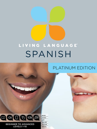 Living Language Spanish, Platinum Edition by Living Language
