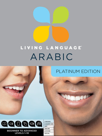 Living Language Arabic, Platinum Edition by Living Language