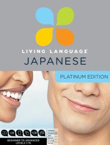 Living Language Japanese, Platinum Edition