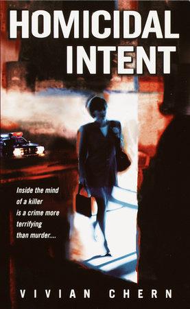 Homicidal Intent by Vivian Chern