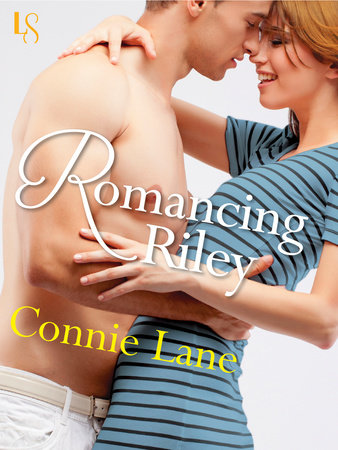 Romancing Riley by Connie Lane