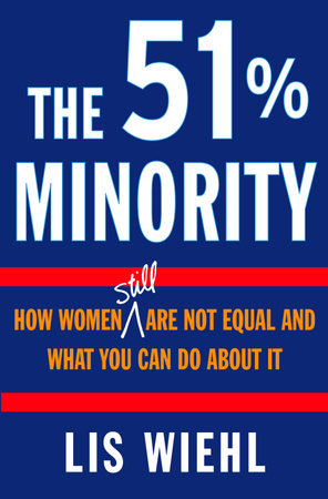 The 51% Minority by Lis Wiehl