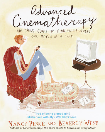 Advanced Cinematherapy by Beverly West and Nancy Peske