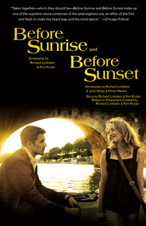 Before Sunrise & Before Sunset by Richard Linklater