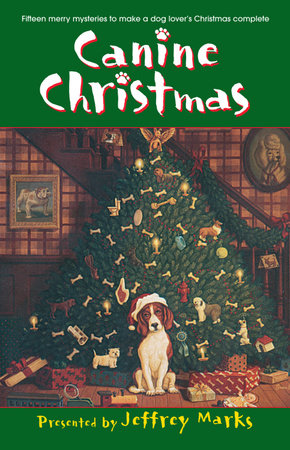 Canine Christmas by Deborah Adams, Melissa Cleary, Mark Graham and Patricia Guiver