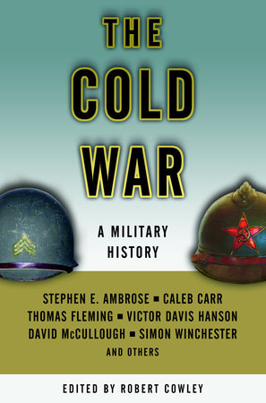 The Cold War by Stephen E. Ambrose