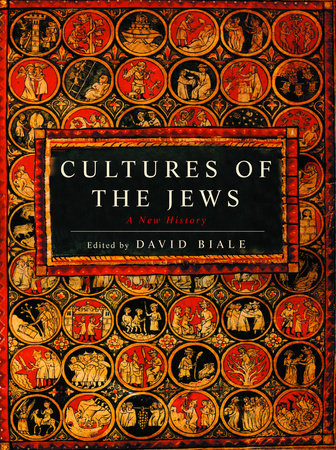 Cultures of the Jews by David Biale