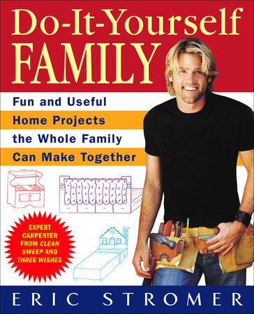 Do-It-Yourself Family by Eric Stromer
