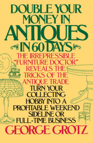 Double Your Money in Antiques in 60 Days