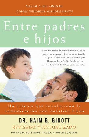 Entre padres e hijos by Dr. Haim G. Ginott