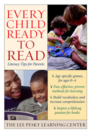 Every Child Ready to Read by The Lee Pesky Learning Center