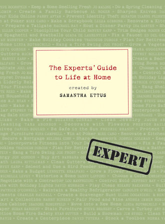 The Experts' Guide to Life at Home by Samantha Ettus